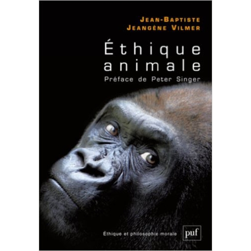 J.B JEANGENE VILMER  /  L'éthique animale