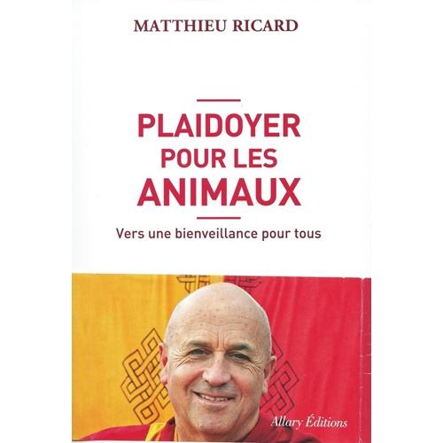 MATTHIEU RICARD  /  Plaidoyer pour les animaux
