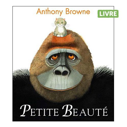 Petite Beauté (Anthony Browne)