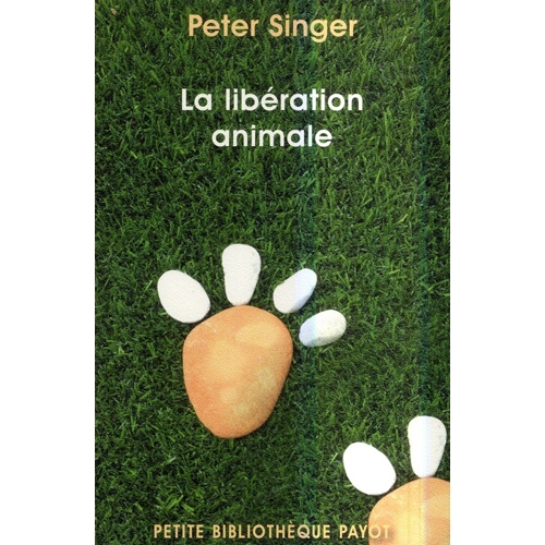 PETER SINGER  /  La libération animale